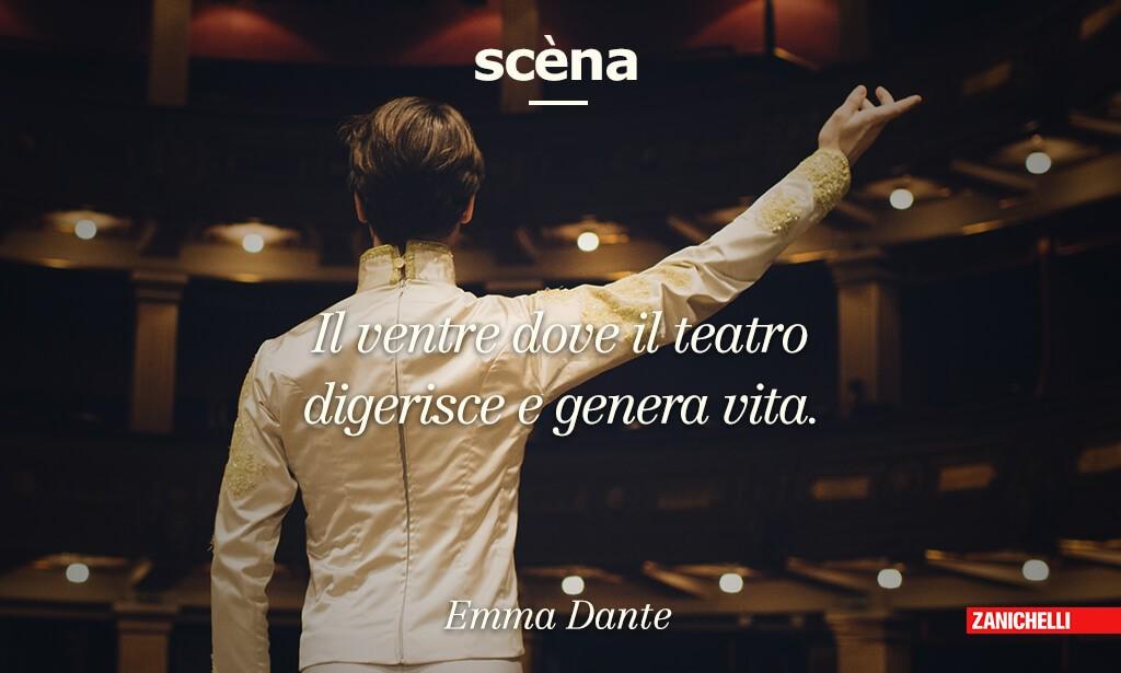 Il ventre dove il teatro digerisce e genera vita. Emma Dante